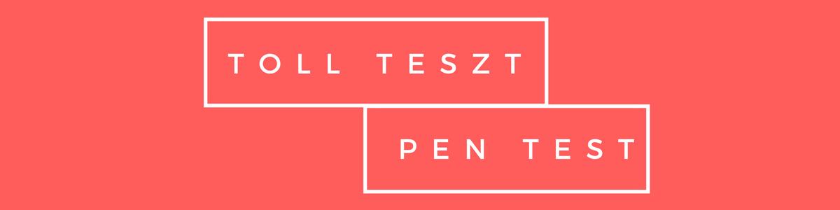 Toll teszt – Pentest